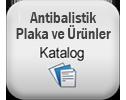 Antibalislik Plakalar